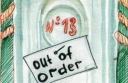 № 13 out of order